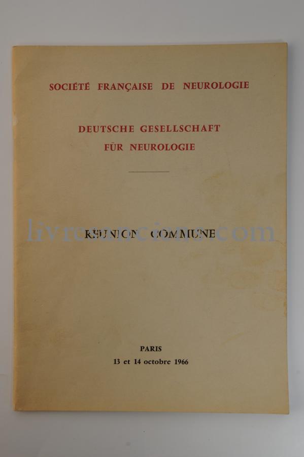 Photo SOCIETE FRANCAISE DE NEUROLOGIE - DEUTSCHE GESELLSCHAFT FÜR NEUROLOGIE.