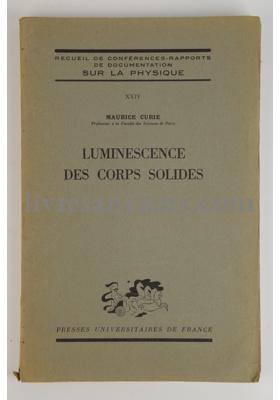 Photo CURIE, Maurice - Recueil de conférences-rapports de documentation sur la physique.
